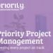 Priority Project Management